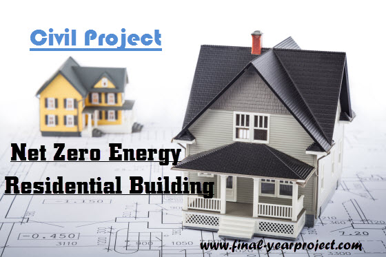 Planning and Design of Net Zero Energy Residential Building FREE