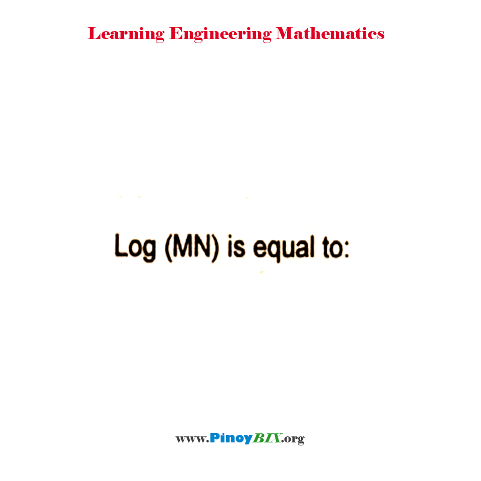 Log (MN) is equal to: