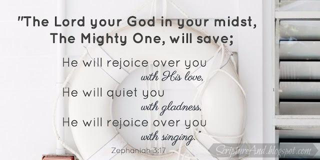 Zephaniah 3:17 Mighty to Save | scriptureand.blogspot.com