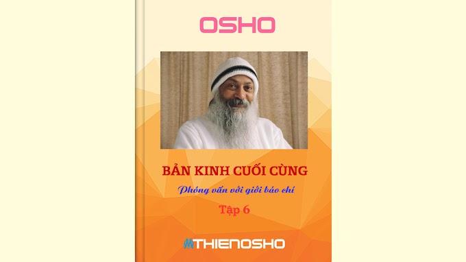 Bản kinh cuối cùng (Tập 6) - Osho - Chương 3