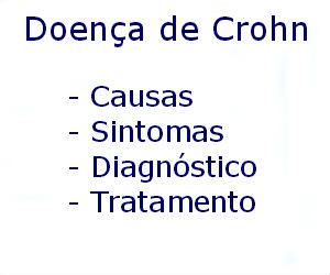 Doença de Crohn causas sintomas diagnóstico tratamento prevenção riscos complicações
