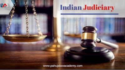 Indian Judiciary Explained By Pahuja Law Academy