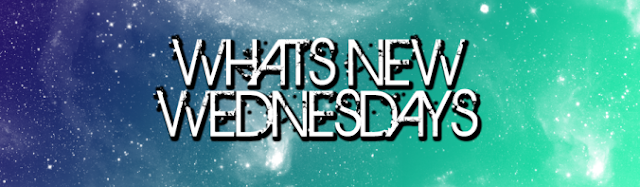 What's New Wednesdays - 11 May