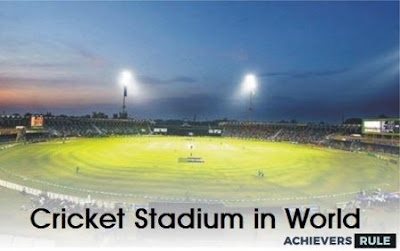 Important Cricket Stadiums in World
