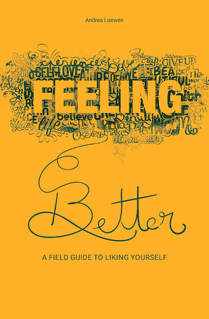 Cover for the book Feeling Better by Andrea Loewen designed by Manuela Camisasca