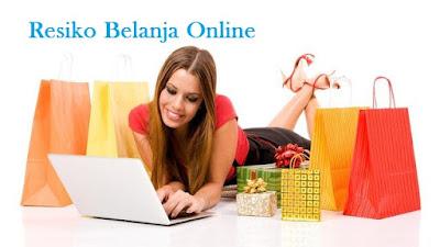 Penting : Inilah Resiko Belanja Online Bagi Pengguna Internet Yang Mesti Diwaspadai
