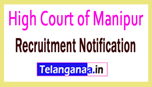 High Court of Manipur Recruitment Notification