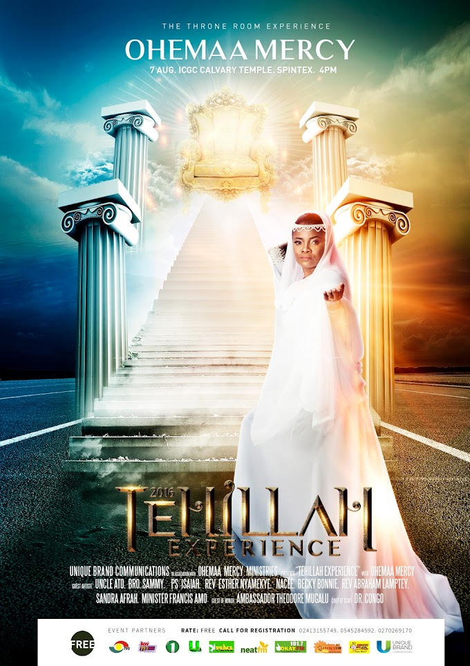 Bro Sammy, Nacy, Uncle Ato & Others For Ohemaa Mercy's 2016 Tehillah Experience Concert On August 7