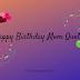 150+ Best Happy Birthday Mom Quotes