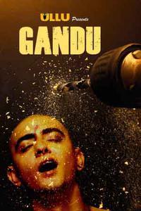 Download [18+] Gandu (2019) Season 01 {All Episodes} 720p – ULLU