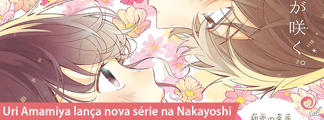 Uri Amamiya lança nova série na Nakayoshi