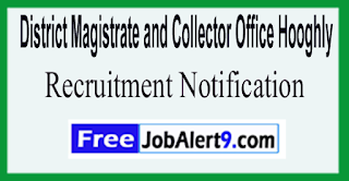 District Magistrate and Collector Office Hooghly Recruitment Notification 2017 Last Date 12-06-2017