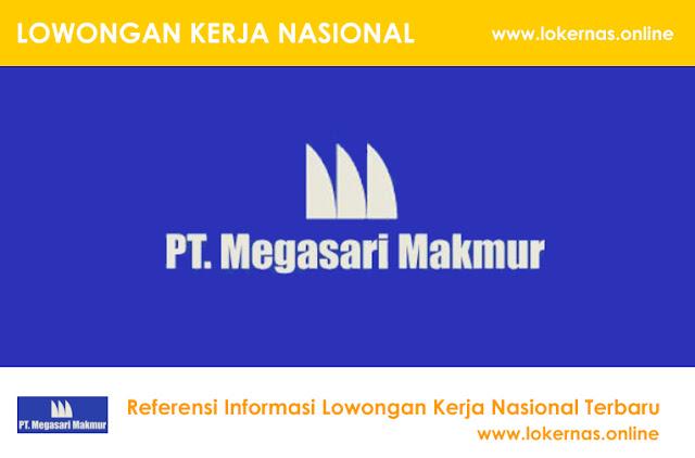 Lowongan Kerja Terbaru PT Megasari Makmur (Lulusan SMK/SMA/Setara)