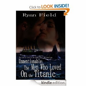Unmentionble: The Men Who Loved on the Titanic