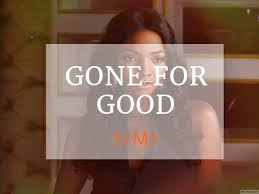Video Simi - Gone for Good