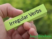 Daftar Kata Kerja Tak Beraturan Sebagai Panduan Berbahasa Inggris
