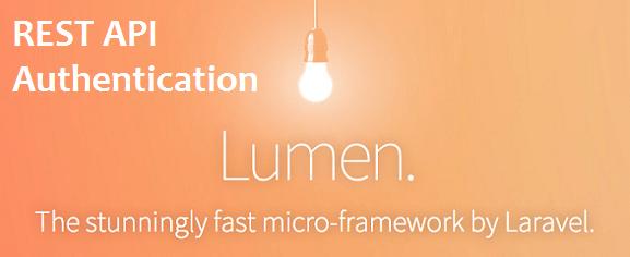 Lumen REST API Authentication - PHP Dev Zone