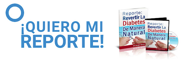 Reporte: Revertir La Diabetes De Manera Natural