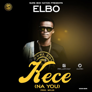 Music: Elbo - Kece (Na You)