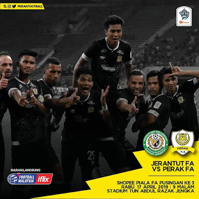 Live Streaming Jerantut FA Vs Perak FA Piala FA 17.4.2019