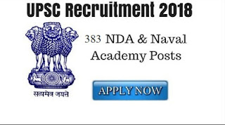 UPSC NDA II Official Notification 2018 Official Notification: Apply for 383 Posts