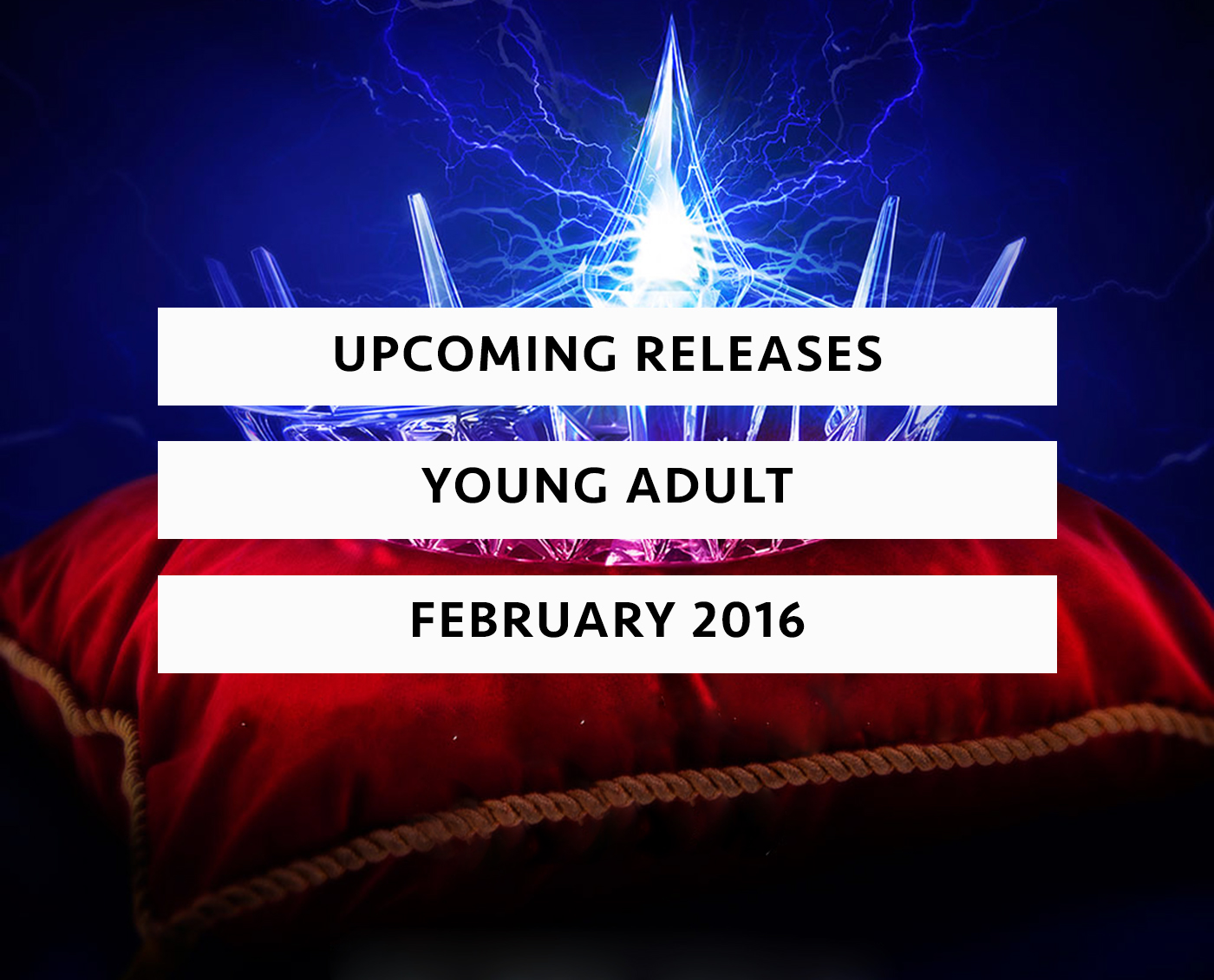 Upcoming Releases February 2016