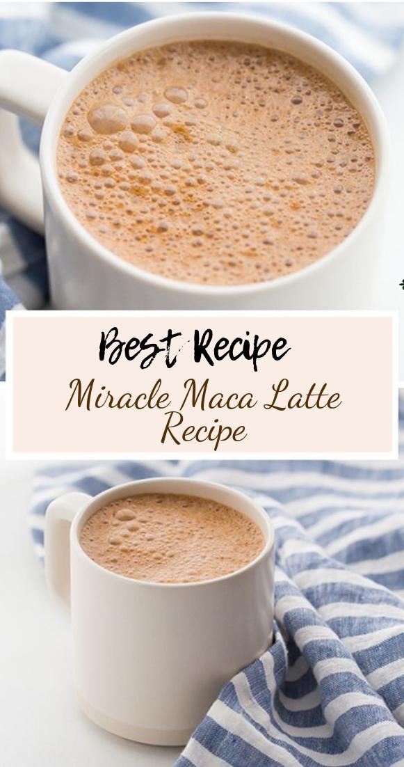 Miracle Maca Latte Recipe #healthydrink #easyrecipe