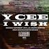 Video | Ycee – I Wish | Download Mp4