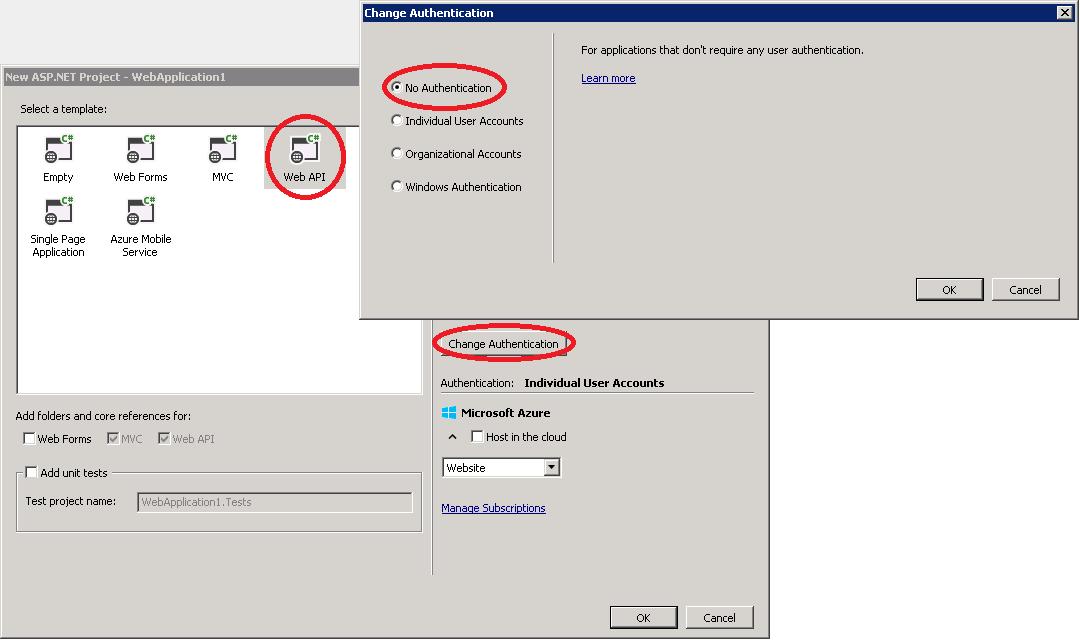 1. Choose WebApi; 2. Change Authentication; 3. Choose No Authentication