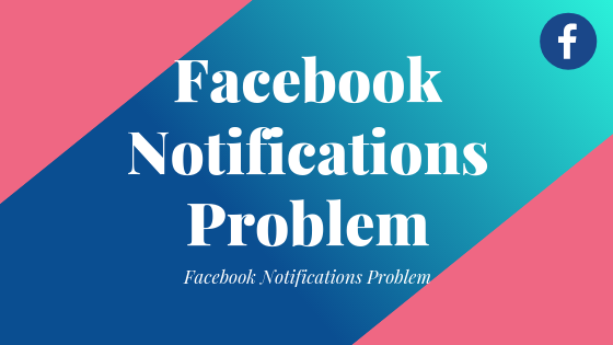 Facebook Notifications Problem