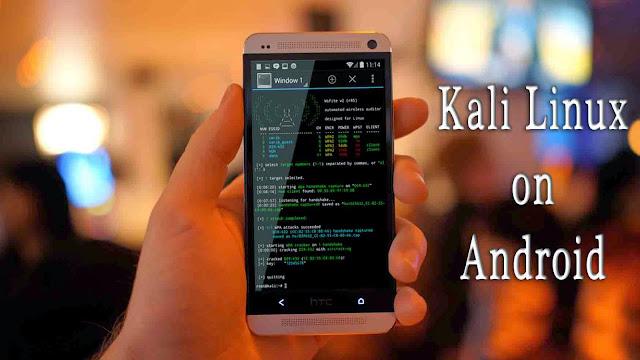 Kali Linux on Android - picateshackz.com