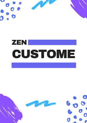 Zen Custome
