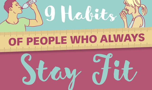 9 Habits Of People Who Always Stay Fit