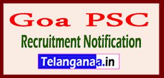 Goa PSC Recruitment Notification 2017 Last Date 26-05-2017