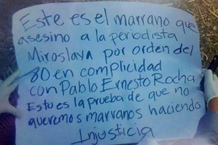 """""""NO QUEREMOS MARRANOS HACIENDO INJUSTICIA"""" ENCUENTRAN MENSAJE JUNTO A EJECUTADO PRESUNTO ASESINO DE MIROSLAVA CÓMPLICE DEL 80"""