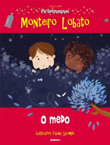 O Medo Monteiro Lobato