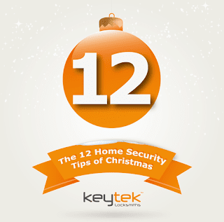 Tip 12 of The 12 Home Security Tips of Christmas from Keytek Locksmiths