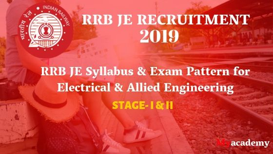 RRB JE 2019 Syllabus for Electrical and Allied Engineering