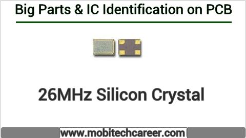 26mhz silicon crystal identification on mobile cell phone smartphone pcb circuit board motherboad | 26mhz silicon crystal ki mobile phone pcb par pahchan kaise kare | 26mhz silicon crystal की मोबाइल रिपेयरिंग में पीसीबी पर पहचान करना सीखें कार्य व खराबियाँ | मोबाइल रिपेयर करना हिन्दी में सीखें | PCB पर All IC पहचान