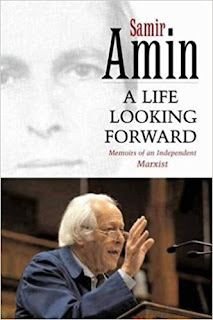 Samir Amin - A Life Looking Forward
