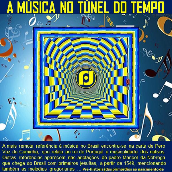 A música no túnel do tempo