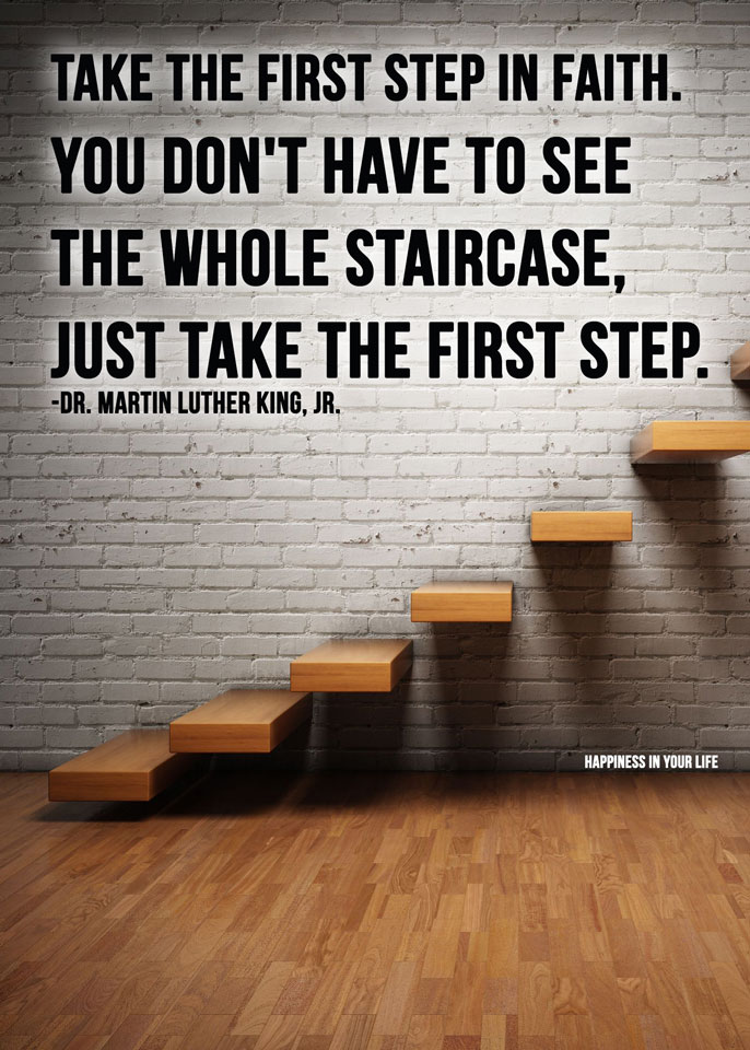 First Step To Success: Take The First Step In Faith