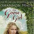 The Book Project And Me: The Goose Girl by Shannon Hale