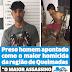 Preso homem apontado como o maior homicida da região de Queimadas