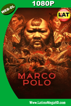 Marco Polo (Serie de TV) (2014) Temporada 1 Latino Full HD 1080P ()