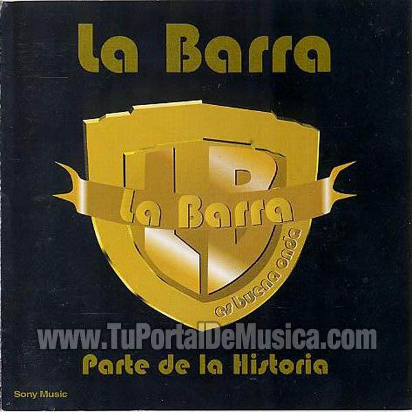 La Barra - Parte De La Historia (2000)
