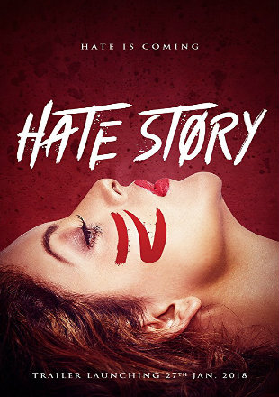 Hate Story 4 2018 Full Bollywood Movie Download 720p Hd
