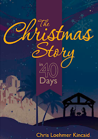 The Christmas Story 40 day devotional