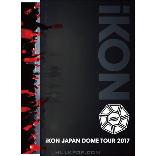 iKON – iKON JAPAN DOME TOUR 2017 (ITUNES MATCH AAC M4A)