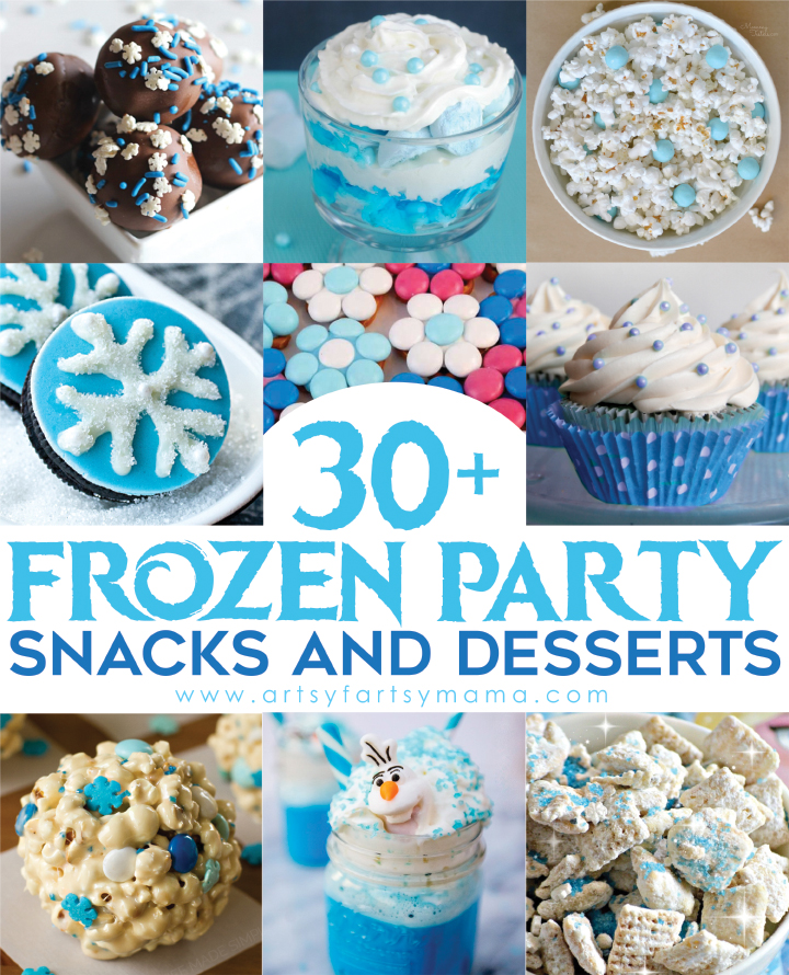 30+ Frozen Party Snacks and Desserts at artsyfartsymama.com